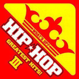 【中古】WHAT'S UP?−HIP☆HOP−GREATEST HITS III 3th/オムニバスCDアルバム/洋楽ヒップホップ