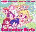 【中古】TVアニメ/データカードダス アイカツ! ベストアルバム Calendar Girls/STAR☆ANISCDアルバム/アニメ