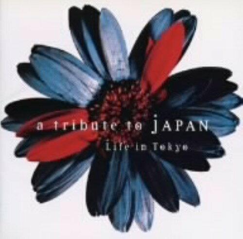 【中古】LIFE IN TOKYO〜a tribute to JAPAN/オムニバスCDアルバム/邦楽