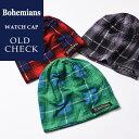 【人気第9位】ラッピング無料 ボヘミアンズ Bohemians オールドチェック ワッチキャップ メンズ レディース 帽子 OLD CHECK BH-09