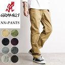 2019春夏新作 グラミチ GRAMICCI NN-PANTS NNパンツ ニューナローパンツ クライミングパンツ メンズ 0816-FDJ