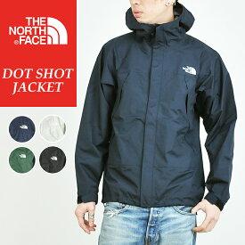 ノースフェイス THE NORTH FACE ドットショットジャケット NP61830 メンズ マウンテンジャケット マウンテンパーカー ナイロンパーカー グレー ホワイト 白 キャンプ アウトドア フェス