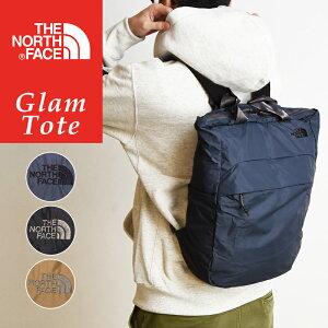 新色追加 ノースフェイス THE NORTH FACE グラムトート Glam Tote トートバッグ バックパック リュック ポケッタブル かばん NM82067 通勤 通学 キャンプ アウトドア フェス 登山