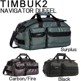 TIMBUK2 ボストンバッグ ダッフルバッグ NAVIGATOR DUFFEL BAG S 59222001 59222119 メンズ レディース トラベルバッグ アウトドア カジュアル スポーツバッグ バックパック 2WAY 鞄 旅行 送料無料