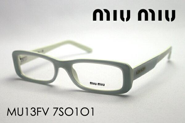 SALE特価 今夜23時59分終了 ほぼ全品ポイント20〜25倍+5倍+3倍 【ミュウミュウ メガネ 正規販売店】 miumiu MU13FV 7SO1O1(W51mm) 伊達メガネ 度付き ブルーライト ブルーライトカット 眼鏡 ケースなし シェイプ