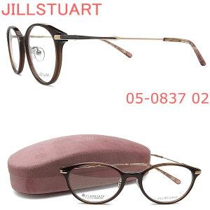 JILLSTUART ジルスチュアート メガネ フレーム 05-0837 02 眼鏡 ダークブラウン×ライトゴールド ブランド 伊達メガネ 度付き レディース 女性