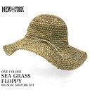 NEWYORK HAT ニューヨークハット 7116 ツバ広 ストローハット 麦わら帽子 帽子 SEA GRASS FLOPPY 海藻 紫外線防止 日…