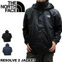 THE NORTH FACE ザ・ノースフェイス ナイロン NF0A2VD5 リザルブ2ジャケット リゾルブ2ジャケット ナイロンジャケット…