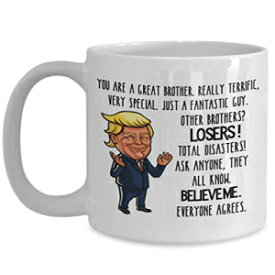 Ashton Books-n-Things Trump Mug For Great Brother Mug - 11 or 15 oz Best Inappropriate Snarky Sarcastic Coffee Comment Tea Cup With Funny Sayings, Hilarious Unusual Quirky