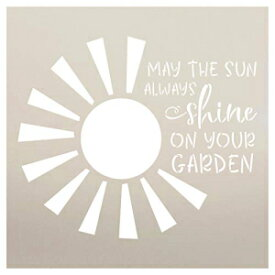 May Sun Always Shine on Your Garden Stencil by S