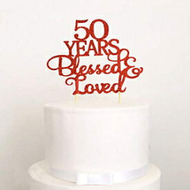 50 Years Blessed & Loved Cake Topper, Glitter 5