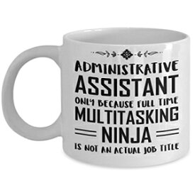 Proud Gifts Admin Assistant Gifts For Women - Administrative Professionals Day Coffee Mug - Administrator Full Time Multitasking Ninja