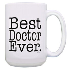 ThisWear Doctor Cup Best Doctor Ever Doctor Coffee Mug Dr Birthday Gifts 15-oz Coffee Mug Tea Cup White