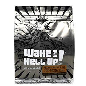 Wake The Hell Up!Ground Coffee | 超カフェイン入りピーナッツバターカップフレーバーコーヒー、12オンスの再封可能なバッグ| 高カフェインと素晴らしい風味の完璧なバランス Wake The Hell Up! Ground Co
