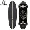 [全品最大15%OFFクーポン]カーバー スケートボード Carver Skateboards スケボー CX コンプリート 31.5インチ C101301…