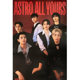 ASTRO 2ND ALBUM [ALL YOURS] (YOU VER.) POSTER