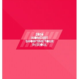 【K-Pop】【iKON】 2016アイコンサートショータイムツアーインソウルライブ【楽天海外直送】