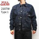 FULL COUNT [ Type 1 Denim Jacket ] [ フルカウント 1st 13.7oz ] フルカウント ファーストタイプ FULLCOUNT 1st デ…