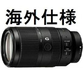 【新品】SONY E 70-350mm F4.5-6.3 G OSS SEL70350G [海外仕様]