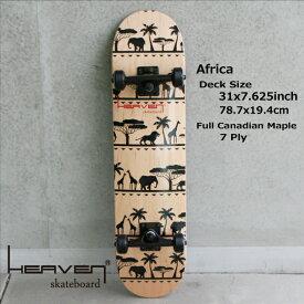 スケートボード コンプリートHEAVEN SKATE COMPLETEAFRICA 31×7.625アフリカ 78.7×19.4センチヘブン スケボーハイクオリティー 完成品送料無料・あす楽対応【newyear_d19】訳あり・特別価格入荷時にわずかなキズのため