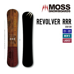 MOSS モス 21-22 REVOLVER RRR リボルバー トリプルアール [早期予約] [特典多数] スノーボード 150 158