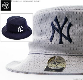 47 Brand ハット【 ニューヨーク ヤンキース バケットハット 】YANKEES '47 BACKBOARD BUCKET/47 Brand (47ブランド) バケットハット/ハット/NY/ヤンキース/あす楽対応/
