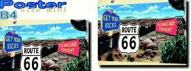ルート66【Route 66】【砂漠】ポスター!アメリカ〜ンなポスターが勢揃い!お部屋をカスタムしちゃいましょう♪【】【新商品】【大人気】