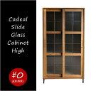 【8月中旬頃入荷分予約受付】【送料無料】cadeal slide glass cabinet high a depeche キャビネット カデルスライドガラスキ...