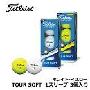 【土日もあす楽】Titleist(タイトリスト)TOURSOFTゴルフボールホワイトイエロー1ダース12個入りT4011S-J