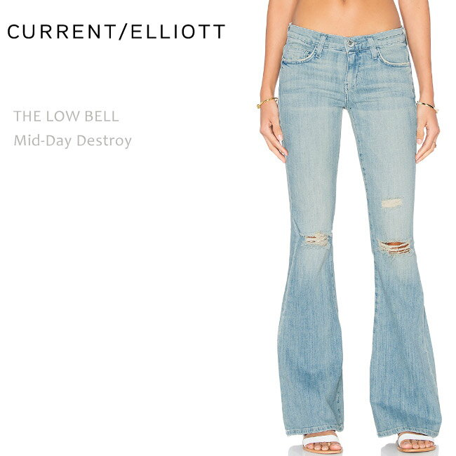 【SALE】CURRENT ELLIOTT(カレントエリオット)THE LOW BELL Mid-Day Destroyフレアーデニム/ベルボトム/ダメージデニム