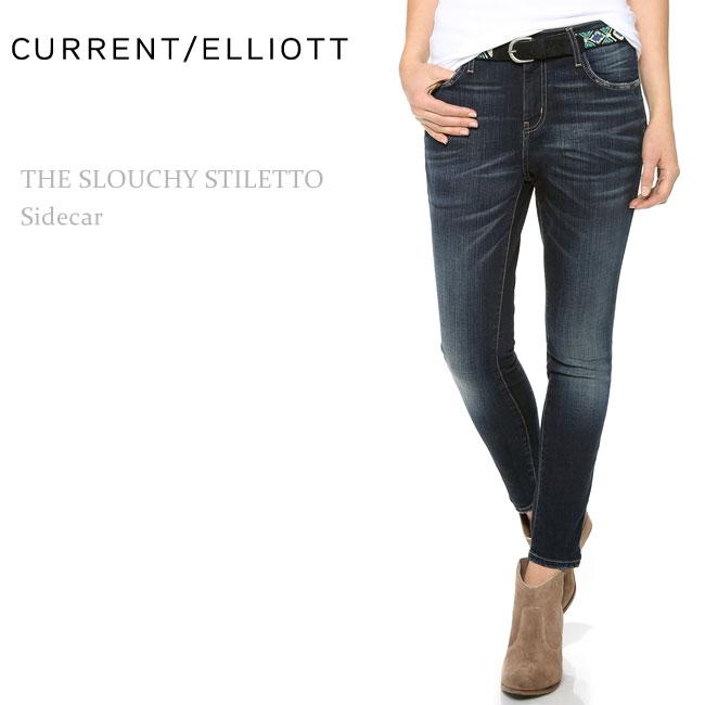 【SALE】Current Elliott(カレントエリオット)THE SLOUCHY STILETTO Sidecarボーイフレンド/スキニー系ボーイ/ルーズスキニー