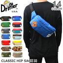 【Drifter/ドリフター】追加カラー入荷!! HIPSACK CLASSIC HIP SACK 530 クラシックヒップサック 14Color ウエストポー...
