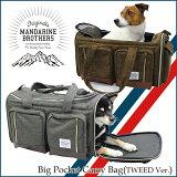 犬キャリーバッグ小型犬キャリーバッグショルダーキャリーバッグペット猫MandarineBrothers/BigPocketCarryBagTweed
