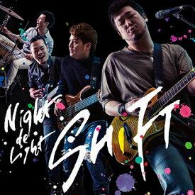 ナイトdeライト 4th album 「SHIFT」