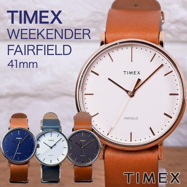 タイメックス TIMEX 腕時計フェアフィールド革ベルト キレイめデザイン メンズ 41mm 腕時計 [送料無料 一部地域除く]TW2P91200TW2P91300TW2P97800TW2P97900