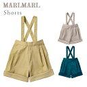 マールマール ショーツ MARLMARL shorts ウスキ / クルミゾメ / アサギ 【マールマール ショーツ】【ベビー 服】【キ…