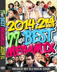 DJ NICK ONE / 77 UP!! BEST MEGAMIX 2014 -2ND HALF-【2014年下半期!最新ヒット77曲メガミックス!!】【MIXCD】