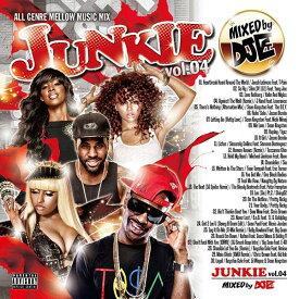 【大人気オールジャンルMIX最新作!】DJ 匠 / JUNKIE Vol,04 -ALL GENRE MELLOW MUSIC MIX【MIXCD】