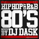 【80年代HIPHOP,R&Bベスト!!】DJDASK/HIPHOPandR&B80'S【MIXCD】