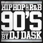 【90年代HIPHOP,R&Bベスト!!】DJDASK/HIPHOPandR&B90'S【MIXCD】