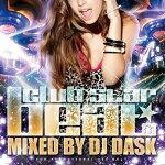 【最新!大人気クラブ新譜MIX】DJDASK/clubSTARBEATVol.11[DKCD-220]