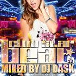 【最新!大人気クラブ新譜MIX】DJDASK/clubSTARBEATVol.13[DKCD-239]