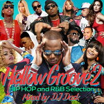【チル系メロウHIPHOP、R&B】DJDASK/MellowGroove2-HIPHOPandR&BSelection-[DKCD-280]