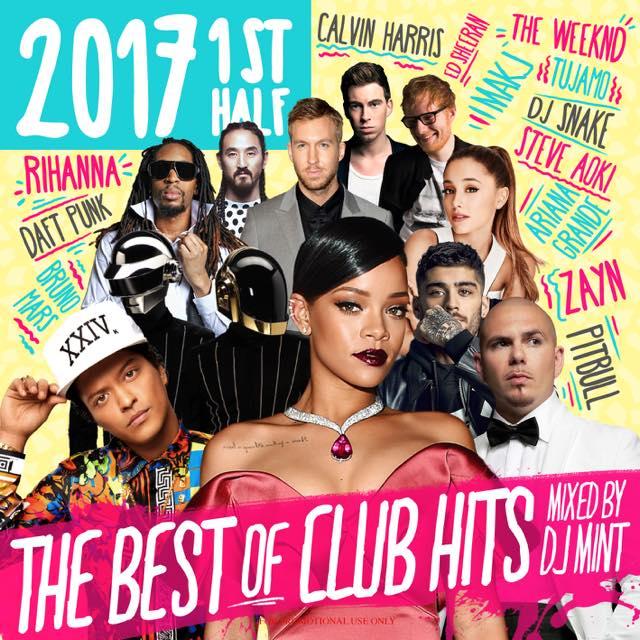 【2017年上半期クラブヒッツベストMIX!!!】DJ Mint / THE BEST OF CLUB HITS 2017 1st Half [DMTCD-36]