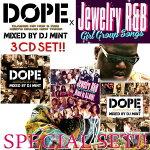 【名曲HIPHOP,R&B,REGGAEREMIXベスト+ガールグループMIX3枚組!!】DJMint/DOPE1&2+JewelryR&BSPECIAL3CDSET[DPSET-02]
