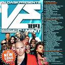 【最新!最速!!新譜MIX!!!】DJ Mint / DJ DASK Presents VE189 [VECD-89]