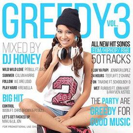 DJ HONEY / GREEDY Vol.3【 MIXCD 】【激アゲパーティーMIX!! 】