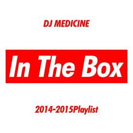 【超リアルクラブMIX!!】DJ MEDICINE / In The Box 2014-2015 Playlist【MIXCD】