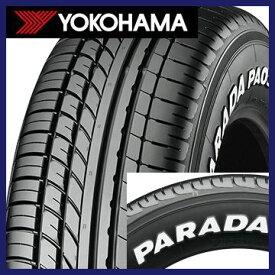 【タイヤ交換可能】【4本セット 送料無料】 YOKOHAMA ヨコハマ PARADA PA03 ホワイトレター 215/70R15 109/107S タイヤ単品