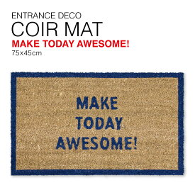 @【SALE 30%OFF!】 コイヤー マット MAKE TODAY AWESOME! 75x45cm SPICE スパイス ATGG2540 玄関 ドア 庭 花壇 ガーデニング ガーデン ステップ 雑貨 Coir Mat ブルー 英文字
